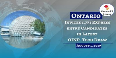 Ontario Invites 1,773 Express entry Candidates in Latest OINP- Tech Draw on August 1, 2019