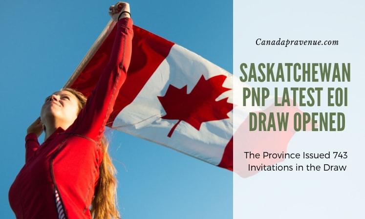 Saskatchewan PNP Latest EOI Draw Opened