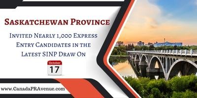 Saskatchewan Issued 986 Invites to Express Entry Candidates on 17th October