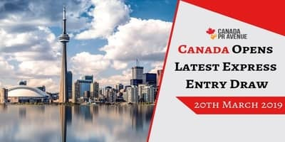 Canada Opens Latest Express Entry Draw on 20th March 2019