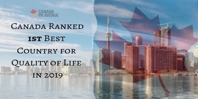 Canada Ranked Best Country for Quality of Life in 2019