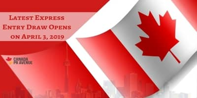 Latest Express Entry Draw Opens on April 3, 2019
