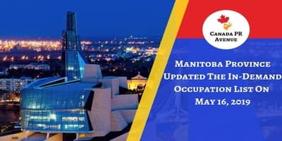 Manitoba Province Updated In-Demand Occupations List On May 16, 2019