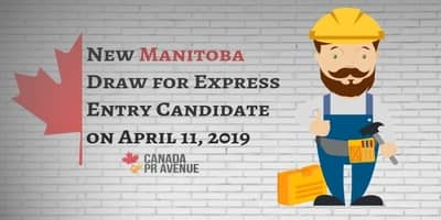New Manitoba Draw for Express Entry Candidate on April 11, 2019