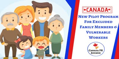 New Pilot Program For Family Members Previously Excluded From Canada
