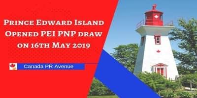 Prince Edward Island Opened PEI PNP draw on 16th May 2019